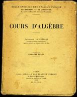 Cours D' ALGEBRE - 1942 - Livres, BD, Revues