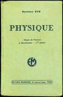 PHYSIQUE Classes De 1re Et Baccalauréat - 1940 - Livres, BD, Revues
