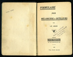 Formulaire Pour Mécaniciens Et Outilleurs - 1932 - Livres, BD, Revues