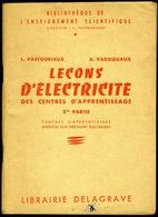 Leçons D' ELECTRICITE - 1957 - Livres, BD, Revues