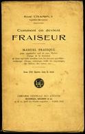 Comment On Devient FRAISEUR - 1929 - Livres, BD, Revues