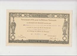 BANQUE DE FRANCE - VERSEMENT D'OR POUR LA DEFENSE NATIONALE - 1916 - Shareholdings