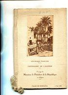 ALGERIE(CENTENAIRE DE L ALGERIE) VOYAGE DU PRESIDENT DE LE REPUBLIQUE(1930) - Vieux Papiers