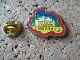 PIN'S   POSTE NEYRAT  PUY DE DOME - Postes