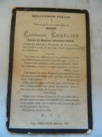 WILLERZIE :SOUVENIR DE DECE DE CATHERINE CHARLIER EPOUSE ALEXANDRE    ROBIN 1828-1894 - Images Religieuses