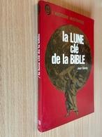 J'AI LU L'AVENTURE MYSTÉRIEUSE N° A 208   LA LUNE Clé De La BIBLE   Jean SENDY 186 Pages - 1974 - J'ai Lu