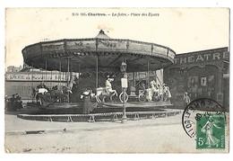 28 CHARTRES LA FOIRE PLACE DES EPARS MANEGE DES CHEVAUX DE BOIS LOTERIE ET THEATRE 1908 CPA 2 SCANS - Chartres