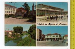 1972 Saluti Da MOTTA DI LIVENZA Vedutine FG NV SEE 2 SCANS - Italia