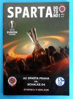 AC SPARTA PRAHA V SCHALKE 04 2015. UEFA EUROPA LEAGUE Football Match Programme Soccer Fussball Programm Calcio Programma - Tickets D'entrée