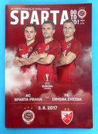 AC SPARTA PRAHA Vs FK CRVENA ZVEZDA - 2017. UEFA EUROPA L. Football Match Programme Soccer Fussball Programm Programma - Tickets D'entrée
