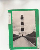 ILE D'OLERON PHARE CHASSIRON  ( Phare ) - Lighthouses