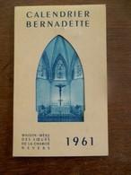 Oude CALENDRIER  BERNADETTE  1961 - Calendars