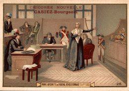 CHROMO CHICOREE NOUVELLE CASIEZ-BOURGEOIS  CAMBRAI  MARIE-ANTOINETTE DEVANT LE TRIBUNAL REVOLUTIONNAIRE 15 OCT. 1793 - Cromos