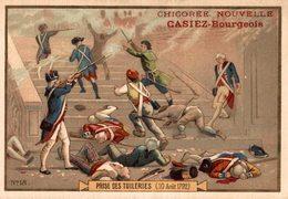 CHROMO CHICOREE NOUVELLE CASIEZ-BOURGEOIS  CAMBRAI  PRISE DES TUILERIES  10 AOUT 1792 - Cromos