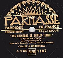 78 Trs - 25 Cm - état B - LES CHANSONS DE SHIRLEY TEMPLE - L'AVION EN BONBON - LON-LON-LAIRE - CHANT Et ORCHESTRE - 78 T - Disques Pour Gramophone