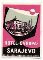 Luggage Label Hotel Evropa Sarajevo Bosnia Yugoslavia - Etiquettes D'hotels