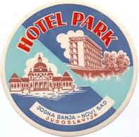 Luggage Label Hotel PARK Novi Sad Serbia Yugoslavia - Hotel Labels