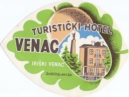 Luggage Label Hotel VENAC Iriski Venac Serbia Yugoslavia - Hotel Labels