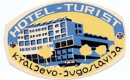 Luggage Label Hotel TURIST Kraljevo Serbia Yugoslavia - Hotel Labels