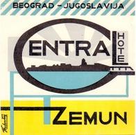 Luggage Label Hotel CENTRAL Zemun Serbia Yugoslavia - Hotel Labels