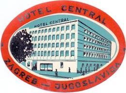 Luggage Label Hotel CENTRAL Zagreb Croatia Yugoslavia - Hotel Labels