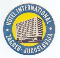 Luggage Label Hotel INTERNATIONAL Zagreb Croatia Yugoslavia - Hotel Labels