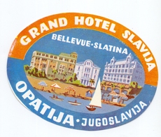 Luggage Label Hotel GRAND SLAVIJA Opatija Croatia Yugoslavia - Hotel Labels