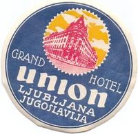 Luggage Label Hotel UNION Ljubljana Slovenia Yugoslavia - Hotel Labels