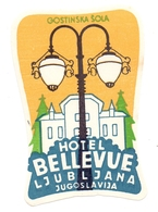 Luggage Label Hotel BELLEVUE Ljubljana Slovenia Yugoslavia - Hotel Labels