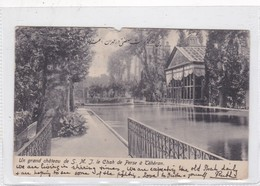 UN GRAND CHATEAU DE S.M..J. LE CHAH DE PERSE A. SEYED ABDOR RAHIME KACHANI. PERSIA IRAN. CIIRCULEE 1912- RARISIME- BLEUP - Iran