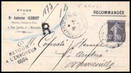 6942 Lettre Recommandé Bouches Du Rhone N°142 Semeuse Marseille Saint Ferréol 1908 Retour à L'envoyeur 6664 - 1877-1920: Semi Modern Period