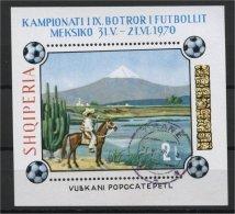 ALBANIA, FOOTBALL WORLD CHAMPIONSHIP, MEXICAN RIDER ON POPOCATEPETI'S VOLCANO 1970, U SOUVENIR SHEET - Albanie