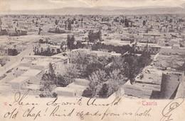 TAURIS. IRAN. VOYAGEE CIRCA 1900s- RARE - BLEUP - Iran