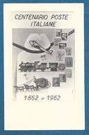 CENTENARIO POSTE ITALIANE 1862-1962 - Postal Services