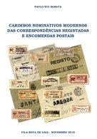 PORTUGAL, Carimbos Nominatinos Modernos Das Correspondências Registadas E Encomendas Postais, By Paulo Barata - Marcophilie