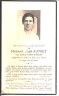 Souvenir De Madame Jean Autret Née Anne Marie Péron. Décédée En 1941. - Faire-part