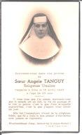 Souvenir De Soeur Angèle Tanguy. Religieuse Ursuline. Décédée En 1945. - Faire-part