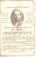 Souvenir De Léon Sévère Décédé à Kérourgant Saint Pol De Léon En 1923. - Faire-part
