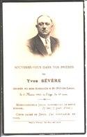 Souvenir De Yves Sévère Hôtelier, Rue Du Cadiou Ancien Combattant 14-18 Décédé à Saint Pol De Léon En 1941. - Faire-part