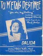40 60 DALIDA PARTITION TU M'ÉTAIS DESTINÉE PAUL ANKA YOU ARE MY DESTINY 1958 BILINGUE PIANO GUITARE - Music & Instruments