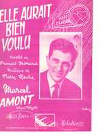 40 60 MARCEL AMONT PARTITION ELLE AURAIT BIEN VOULU MORAND ROCHE 1958 PIANO GUITARE - Music & Instruments