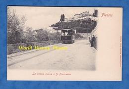 CPA - FIESOLE - La Straaa Nuova E S. Francesco - Tramway 65 - Francesco Pineider Edit. Firenze - Italie