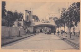 CATANIA  - SOTTOPASSAGGIO GIARDINO BELLINI - Catania