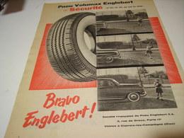 ANCIENNE PUBLICITE PNEU VOLUMAX BRAVO  ENGLEBERT 1956 - Publicités