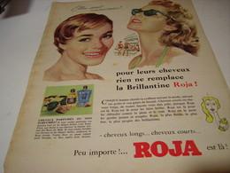 ANCIENNE PUBLICITE CHEVEUX ELLES SONT UNANIMES  ROJA  1956 - Parfums & Beauté