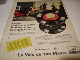 ANCIENNE PUBLICITE POURQUOI UN GROS TROU DISQUE 45 T DE DISQUE PATHE MARCONI  1958 - Musique & Instruments