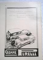 PUBBLICITA':GOMME PIRELLI L'AUTOMOBILISTA VERAMENTE ITALIANO NON USA CHE GOMME VERAMENTE ITALIANE 1929 RIT.DA GIORN (54) - Pubblicitari