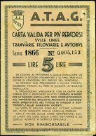 155 ATAG ROMA 1943 TESSERA PER LINEE TRANVIARIE FILOVIARIE E AUTOBUS - Abbonamenti