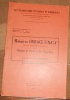 Monsieur Horace Finaly Ancien Directeur Général De La Banque De Paris Et Des Pays-Bas – Notes Biographiques, ... - Livres, BD, Revues