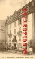 ☺♦♦ GRAND HOTEL De LA BOURBOULE - Hotels & Restaurants
